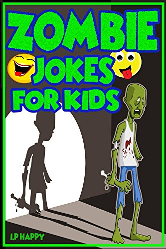 Zombie Jokes for Kids: Funny Zombie Jokes for Children (Childrens jokes Book Book 4) for $<!---->