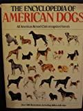 Encyclopedia of America Dogs, Outlet Book Company Staff and Random House Value Publishing Staff, 0517439409