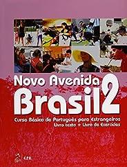 Novo Avenida Brasil 2: Curso Básico de Português Para Estrangeiros - Livro-texto + Livro de Exercícios: Volume
