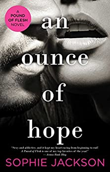 An Ounce of Hope (A Pound of Flesh Book 3) by [Jackson, Sophie]
