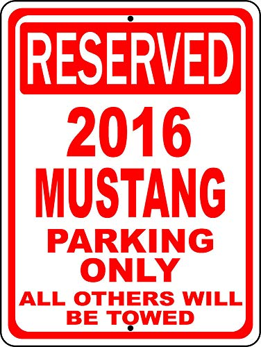 """PotteLove 2016 Mustang Ford Novelty Reserved Parking Street Sign Decor Novelty Art Sign Funny Aluminum Metal Tin Signs 8""""X12"""""""
