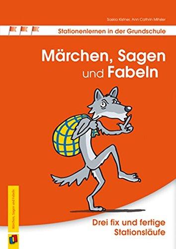 mrchen-sagen-und-fabeln-drei-fix-und-fertige-stationslufe-stationenlernen-in-der-grundschule