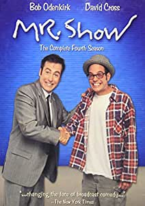 Mr. Show - The Complete Fourth Season