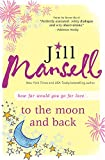 To The Moon and Back: A tender romance of friendship, hope, and second chances