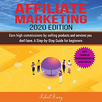 Best Audible Books 2020.Amazon Com Affiliate Marketing 2020 Edition Earn High