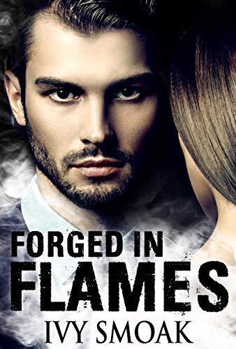 (Forged in Flames (Made of Steel Series Book 2))