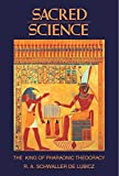 Sacred Science: The King of Pharaonic Theocracy