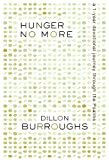 Hunger No More, Dillon Burroughs, 159669355X