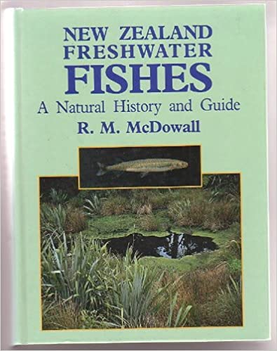 New Zealand freshwater fishes: A natural history and guide