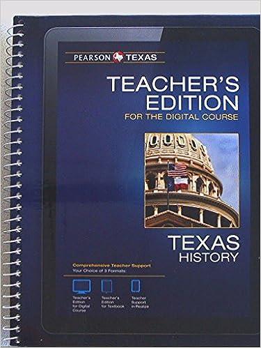 Pearson Texas Texas History Teacher S Edition For The