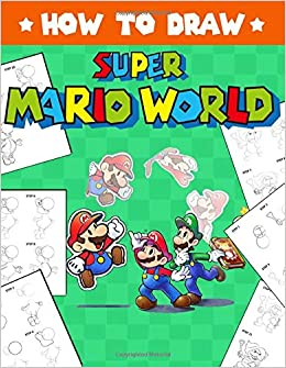 How To Draw Super Mario Learn To Draw Super Mario With 26