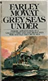 Grey Seas Under, Farley Mowat, 0553241559