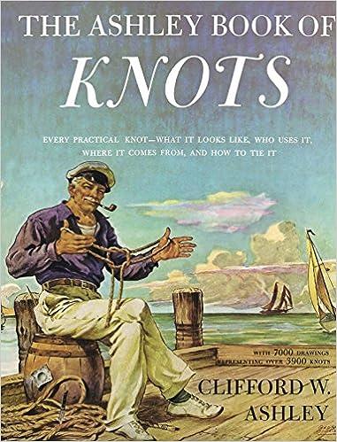The Ashley Book of Knots: Clifford W. Ashley: Amazon.com.mx: Libros