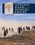 Genghis Khan and the Mongol Empire, William Honeychurch, 0295989572