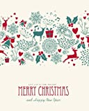 Gift List & Card Tracker Merry Christmas & Happy New Year: Holiday Shopping List & Address Book | Organizer, Notebook, Planner | Keep Track Of The ... Years Records (Seasonal Holidays) (Volume 14)