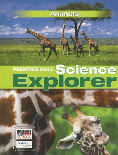 SCIENCE EXPLORER ANIMALS STUDENT EDITION 2007
