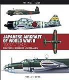 Japanese Aircraft of World War II: 1937–1945 (Technical Guides)