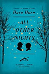 All Other Nights: A Novel Paperback