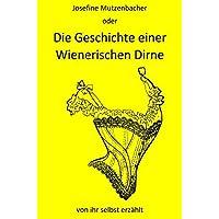 Die Geschichte einer Wienerischen Dirne von ihr selbst erzählt