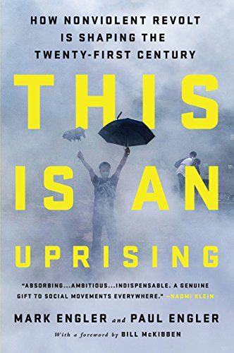 This is an uprising how nonviolent revolt is shaping the twenty this is an uprising how nonviolent revolt is shaping the twenty first century by fandeluxe Document