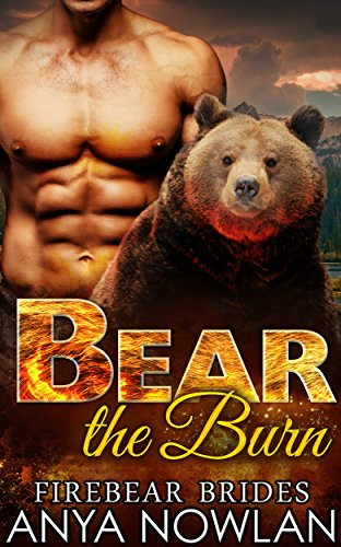 Bear Burn Firebear Brides Book ebook