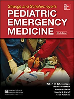 !!TOP!! Strange And Schafermeyer's Pediatric Emergency Medicine, Fourth Edition (Strange, Pediatric Emergency Medicine). SUITE oldest mille servicio which codigos