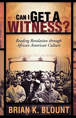 Search : Can I Get a Witness?: Reading Revelation through African American Culture