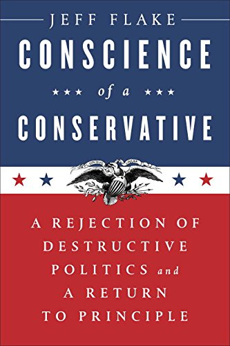 Conscience-of-a-Conservative-A-Rejection-of-Destructive-Politics-and-a-Return-to-Principle