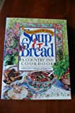 Dairy Hollow House Soup and Bread Cookbook, Crescent Dragonwagon, 1563052431