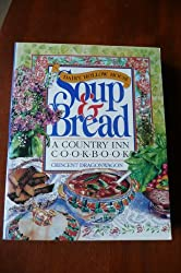 The Dairy Hollow House Soup & Bread: A Country Inn Cookbook