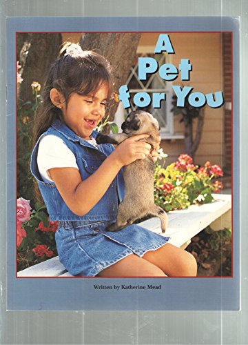 Pair-It Books, Early Fluency, Stage 3: A Pet for You