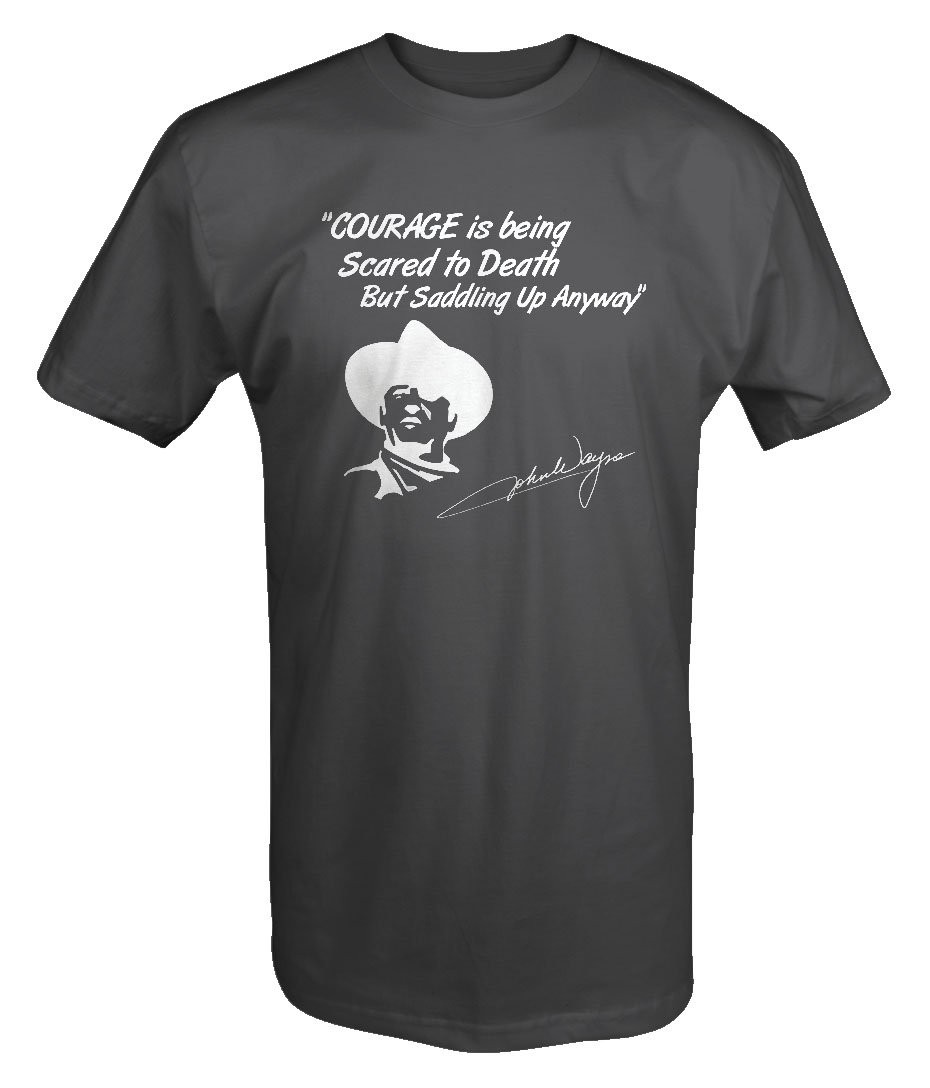 John Wayne - Courage Scared to Death - Cowboy Hat T shirt - 5XL by Lifestyle Graphix