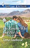 The Rancher Who Took Her In, Teresa Southwick, 0373658451