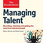 Managing Talent: The Economist | Michel Syrett,Marion Devine