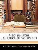 Medizinische Jahrbücher, Volume 83, , 1143674715