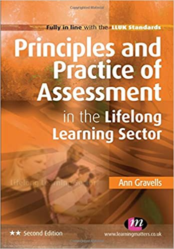 Principles and practice of assessment in the lifelong learning principles and practice of assessment in the lifelong learning sector further education and skills ann gravells 9780857252609 amazon books fandeluxe Gallery
