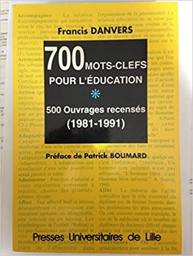 Livre gratuits en ligne 700 mots-clefs pour l'éducation : 500 ouvrages recensés, 1981-1991 pdf ebook