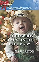 THE COWBOY SEAL'S JINGLE BELL BABY (COWBOY SEALS)