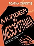 Murder in Mesopotamia (French Edition)