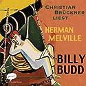 Billy Budd Hörbuch von Herman Melville Gesprochen von: Christian Brückner