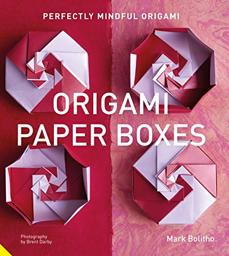 (Perfectly Mindful Origami - Origami Paper Boxes)