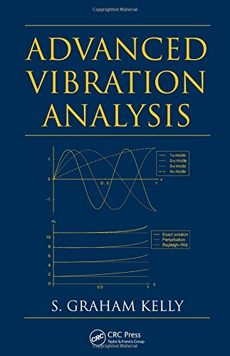 Advanced Vibration Analysis (Mechanical Engineering)