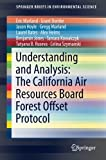 img - for Understanding and Analysis: The California Air Resources Board Forest Offset Protocol (SpringerBriefs in Environmental Science) book / textbook / text book