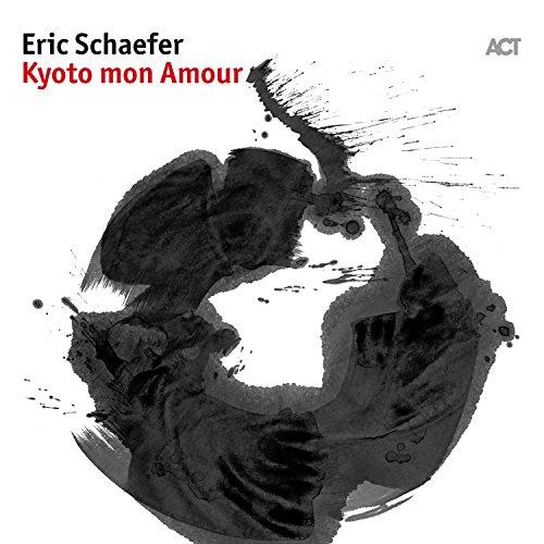 Eric Schaefer with Kazutoki Umezu, Naoko Kikuchi & John Eckhardt - Kyoto Mon Amour (2017) [WEB FLAC] Download