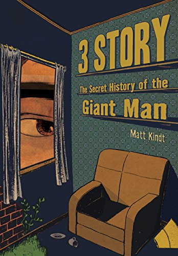 Amazon 3 story the secret history of the giant man ebook matt 3 story the secret history of the giant man by kindt matt fandeluxe Images