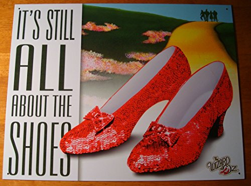 It'S Still All About The Shoes Ruby Red Slippers Movie Sign Decor
