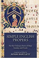 Simple English Propers: For the Ordinary Form of Mass Sundays and Feasts Hardcover