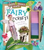 img - for Fairy Crafts: Green & Groovy book / textbook / text book