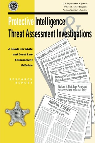 Protective Intelligence and Threat Assessment Investigations: A Guide for State  and Local Law Enforcement Officials pdf epub