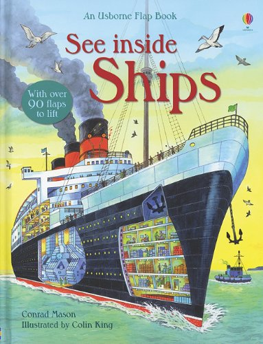 See Inside Ships (An Usborne Flap Book)